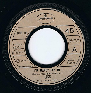 "10CC I'm Mandy Fly Me 7"" Single Vinyl Record 45rpm Mercury 1976"