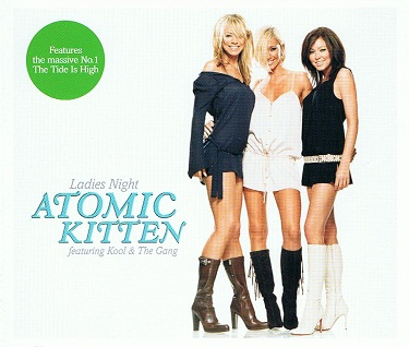 ATOMIC KITTEN FEATURING KOOL & THE GANG Ladies Night CD Single Innocent 2003