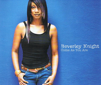 BEVERLEY KNIGHT Come As You Are CD Single Parlophone 2004