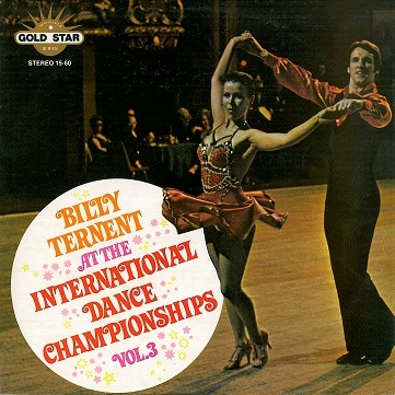 BILLY TERNENT At The International Dancing Championships Vol. 3 LP Vinyl Record Album Gold Star 1976