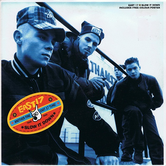 East 17 Slow It Down 7 Single Vinyl Record 45rpm Poster