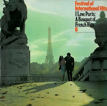 Festival Of International Hits: I Love Paris - A Bouquet Of French Hits 8 LP Reader's Digest 1969
