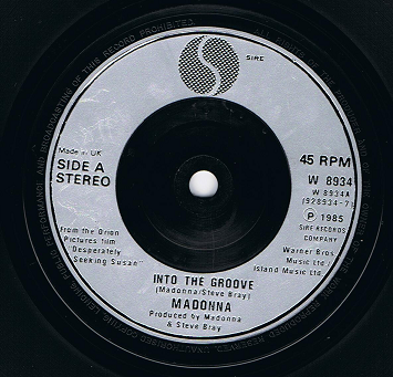 "MADONNA Into The Groove 7"" Single Vinyl Record 45rpm SILVER MOULDED LABEL Sire 1985"