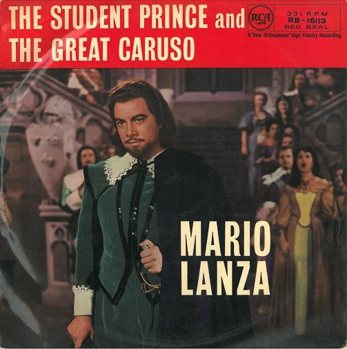 MARIO LANZA The Student Prince And The Great Caruso Vinyl Record LP RCA Red Seal RB-16113 1958 | Planet Earth Records