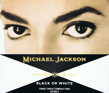 MICHAEL JACKSON Black Or White CD Single Epic 1991