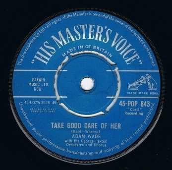 "ADAM WADE Take Good Care Of Her 7"" Single Vinyl Record 45rpm HMV 1961"
