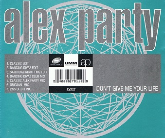 ALEX PARTY Don't Give Me Your Life CD Single Systematic 1994