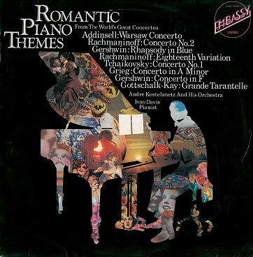 ANDRE KOSTELANETZ / IVAN DAVIS Romantic Piano Themes LP Vinyl Record Album 33rpm Embassy 1973
