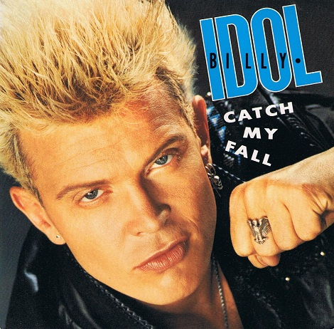 "BILLY IDOL Catch My Fall 7"" Single Vinyl Record 45rpm Chrysalis 1988"