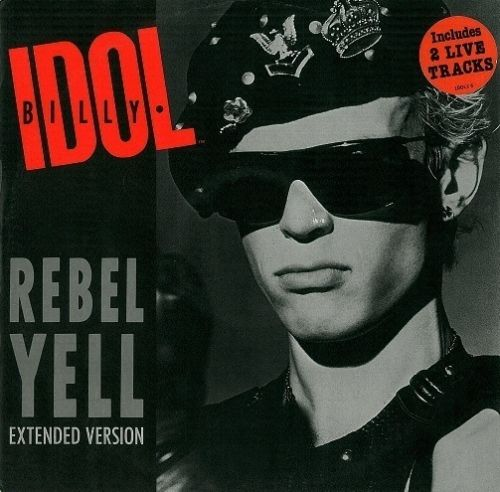 "BILLY IDOL Rebel Yell (Extended Version) 12"" Single Vinyl Record Chrysalis 1985"