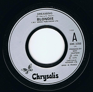 "BLONDIE Dreaming 7"" Single Vinyl Record 45rpm French Chrysalis 1979."