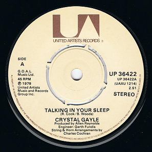 CRYSTAL GAYLE Talking In Your Sleep Vinyl Record 7 Inch United Artists 1978