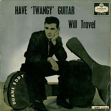 DUANE EDDY Have Twangy Guitar Will Travel LP Vinyl Record Album 33rpm London 1958