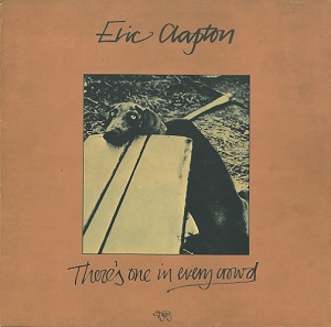 Eric Clapton There S One In Every Crowd Vinyl Record Lp