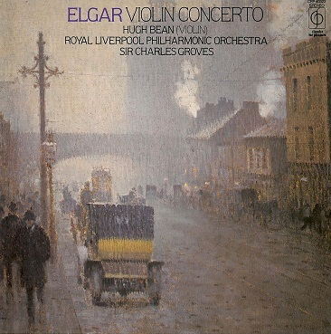 HUGH BEAN / CHARLES GROVES/ RLPO Elgar: Violin Concerto LP Vinyl Record Album 33rpm CFP 1973