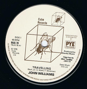 "JOHN WILLIAMS Travelling 7"" Single Vinyl Record 45rpm Cube 1978"