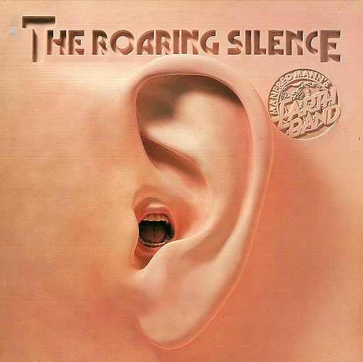 MANFRED MANN'S EARTH BAND The Roaring Silence LP Vinyl Record Album 33rpm Bronze 1976