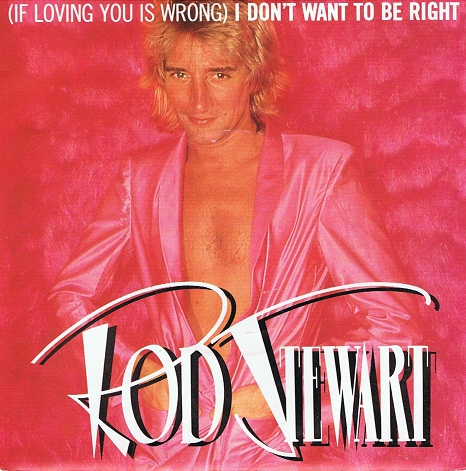 "ROD STEWART (If Loving You Is Wrong) I Don't Want To Be Right 7"" Single Vinyl Record 45rpm Riva 1980"