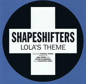 The Shapeshifters Lola S Theme Cd Single Positiva 2004