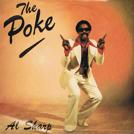 "AL SHARP The Poke 7"" Single Vinyl Record 45rpm Solid 1982"