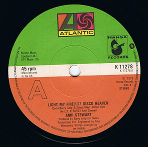 "AMII STEWART Light My Fire/137 Disco Heaven 7"" Single Vinyl Record 45rpm Atlantic 1979"