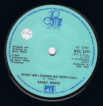 "BARRY WHITE What Am I Gonna Do With You? 7"" Single Vinyl Record 45rpm 20th Century 1975"