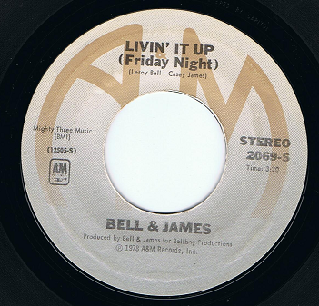 "BELL & JAMES Livin' It Up (Friday Night) 7"" Single Vinyl Record 45rpm US A&M 1978"