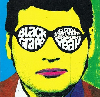 BLACK GRAPE It's Great When You're Straight Yeah CD Album Radioactive 1995