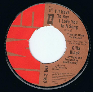 "CILLA BLACK I'll Have To Say I Love You In A Song 7"" Single Vinyl Record 45rpm EMI 1974"