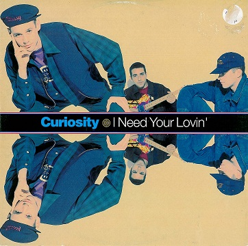"CURIOSITY KILLED THE CAT I Need Your Lovin' 12"" Single Vinyl Record Arista 1992"