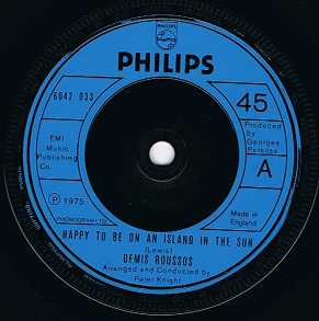 "DEMIS ROUSSOS Happy To Be On An Island In The Sun 7"" Single Vinyl Record 45rpm Philips 1975"