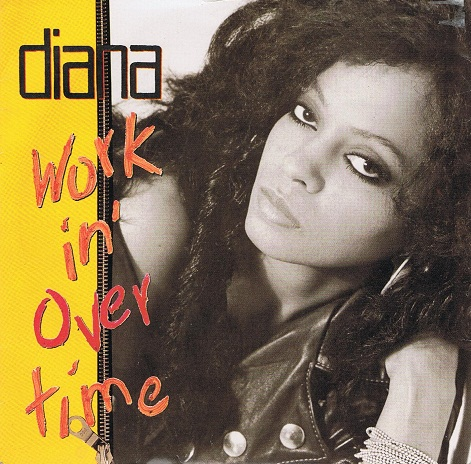 "DIANA ROSS Workin' Overtime 7"" Single Vinyl Record 45rpm EMI 1989"