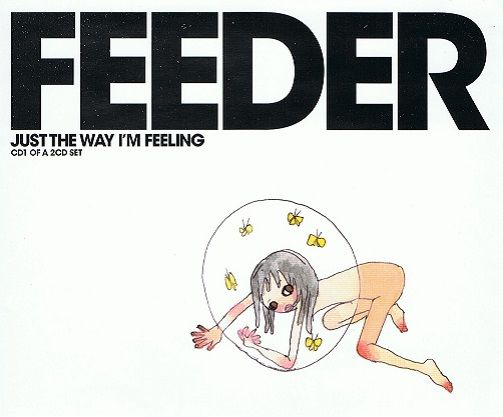 FEEDER Just The Way I'm Feeling CD Single Echo 2003