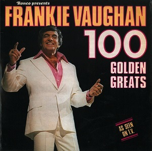 FRANKIE VAUGHAN 100 Golden Greats Vinyl Record LP Ronco 1977