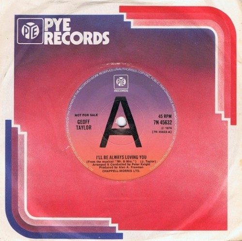 "GEOFF TAYLOR I'll Always Be Loving You 7"" Single Vinyl Record 45rpm Pye 1976"
