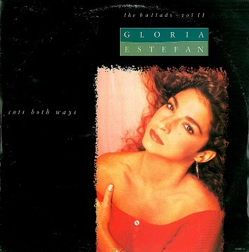 "GLORIA ESTEFAN Cuts Both Ways (The Ballads - Vol. II) 12"" Single Vinyl Record Epic 1990"