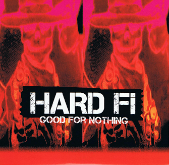 HARD-FI Good For Nothing CD Single PROMO Atlantic 2011