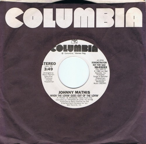 "JOHNNY MATHIS When The Lovin' Goes Out Of The Lovin' 7"" Single Vinyl Record US DEMO Columbia 1982"