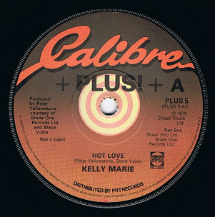 "KELLY MARIE Hot Love 7"" Single Vinyl Record 45rpm Calibre 1979"