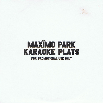 MAXIMO PARK Karaoke Plays CD Single PROMO Warp 2007