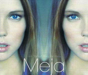 MEJA All 'Bout The Money CD Single Columbia 1998
