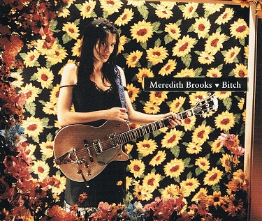 MEREDITH BROOKS Bitch CD Single Captiol 1997
