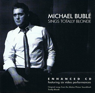 MICHAEL BUBLE Sings Totally Blonde CD Album Metro 2008
