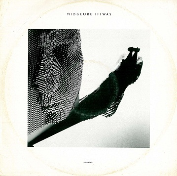 MIDGE URE If I Was (Extended Mix) Vinyl Record 12 Inch Chrysalis 1985