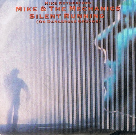 "MIKE & THE MECHANICS Silent Running (On Dangerous Ground) 7"" Single Vinyl Record 45rpm WEA 1985"