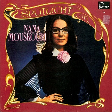 NANA MOUSKOURI Spotlight On Nana Mouskouri 2LP Vinyl Record Album 33rpm Fontana 1973