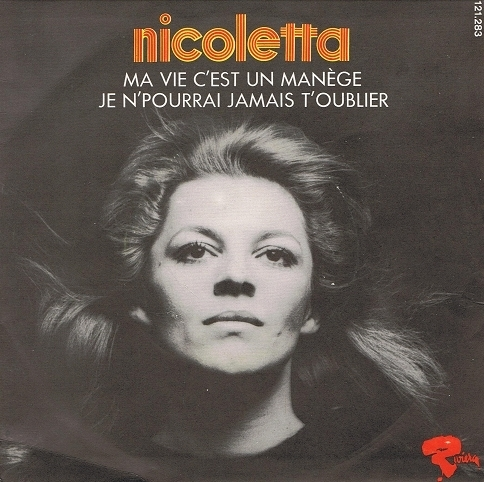 "NICOLETTA Ma Vie C'est Un Manege 7"" Single Vinyl Record 45rpm French Riviera 1970"