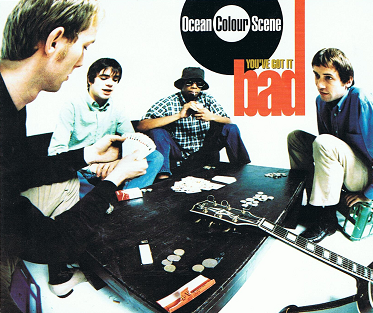 OCEAN COLOUR SCENE You've Got It Bad CD Single MCA 1996