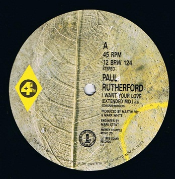 "PAUL RUTHERFORD I Want Your Love (Extended Mix) 12"" Single Vinyl Record 4th And Broadway 1989"