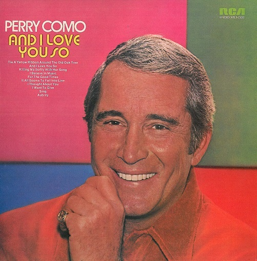 PERRY COMO And I Love You So Vinyl Record LP RCA Victor 1973
